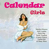Play & Download Calendar Girls by Various Artists | Napster