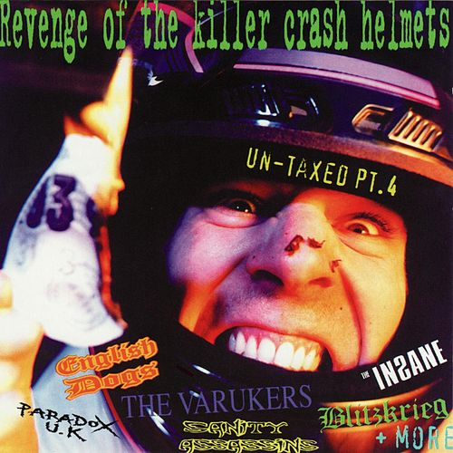 Play & Download Revenge Of The Killer Crash Helmets by Various Artists | Napster