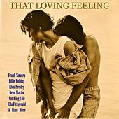 Play & Download That Loving Feeling by Various Artists | Napster