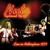 Play & Download Tightened Up! (Live in Nottingham 1977) by Nutz | Napster