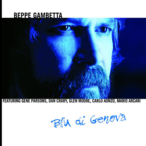 Play & Download Blu di Genova by Beppe Gambetta | Napster