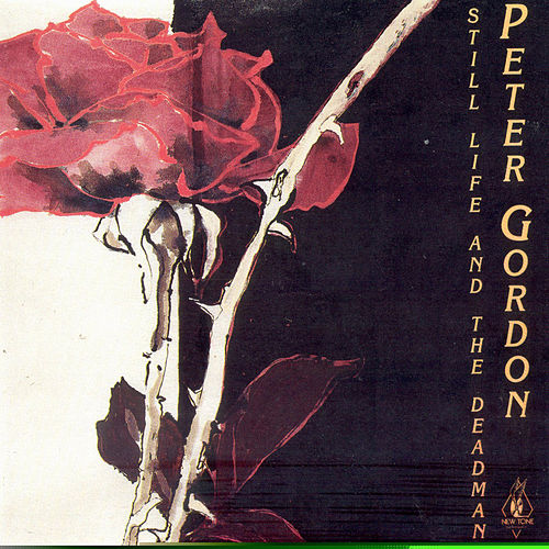 Still Life and The Deadman von Peter Gordon