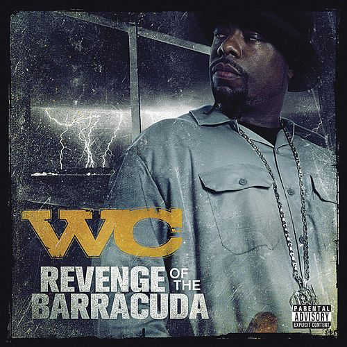 Play & Download Revenge Of The Barracuda by WC | Napster