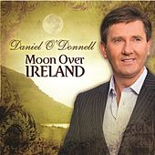 Play & Download Moon Over Ireland by Daniel O'Donnell | Napster