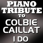 I Do - Single by Piano Tribute Players