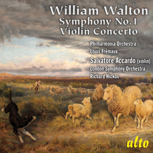 Walton: Symphony No. 1; Violin Concerto in B minor by Various Artists