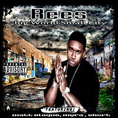 Play & Download Big World Small City by Rees | Napster