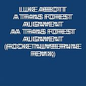 Play & Download Trans Forest Alignment by Luke Abbott | Napster