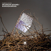 FABRICLIVE 56: Pearson Sound / Ramadanman by Various Artists