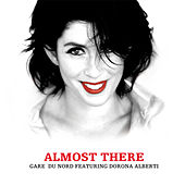 Play & Download Almost There by Gare du nord | Napster
