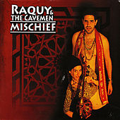 Mischief by Raquy and the Cavemen