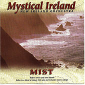 Play & Download Mystical Ireland - Mist by New Ireland Orchestra | Napster