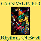 Rio Carnival - Rhythm Of Brazil by Percussioney