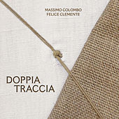 Play & Download Doppia traccia by Massimo Colombo | Napster