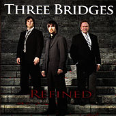 Play & Download Refined by Three Bridges | Napster