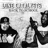 Play & Download Back To School by Lone Catalysts | Napster
