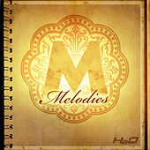 Play & Download Melodies Riddim by Various Artists | Napster
