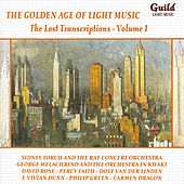 The Golden Age of Light Music: The Lost Transcriptions - Vol. 1 by Various Artists