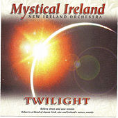 Play & Download Mystical Ireland - Twilight by New Ireland Orchestra | Napster