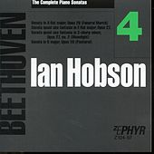Ian Hobson: The Complete Beethoven Piano Sonatas - Volume 4 by Ian Hobson
