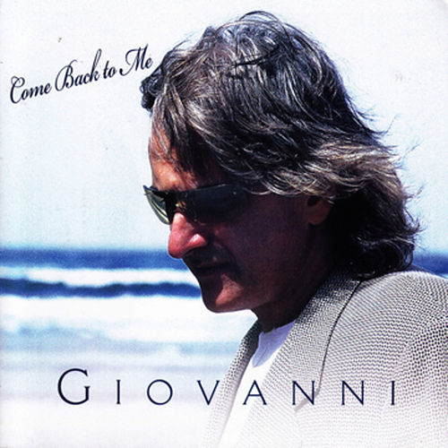 Play & Download Come Back To Me by Giovanni (Easy Listening) | Napster
