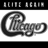 Alive Again by Chicago