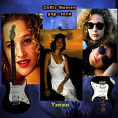 Play & Download Celtic Women - Pop-Rock by Various Artists | Napster