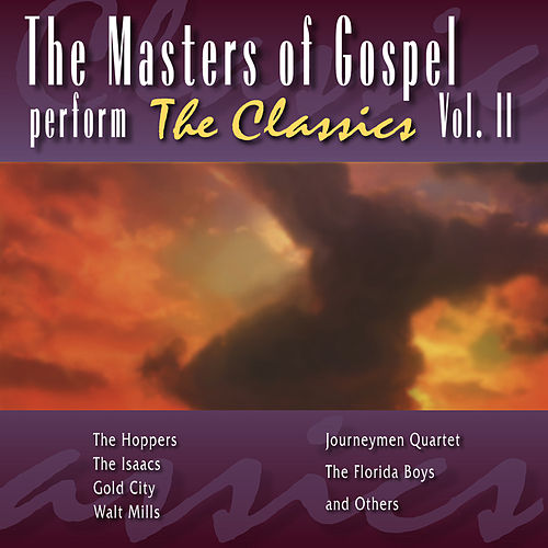 Play & Download Masters Of Gospel Vol. 2 by Various Artists | Napster