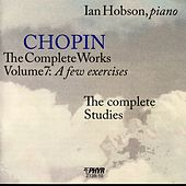 Play & Download Chopin - The Complete Works Volume 7: A Few Exercises by Ian Hobson | Napster