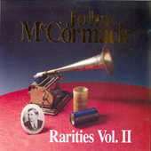 Rarities Vol. 2 by John McCormack
