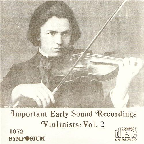 Play & Download Great Violinists, Vol. 2 (1902-1934) by Various Artists | Napster