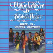Play & Download Sheep In Wolves Clothing by Mylon LeFevre & Broken Heart | Napster