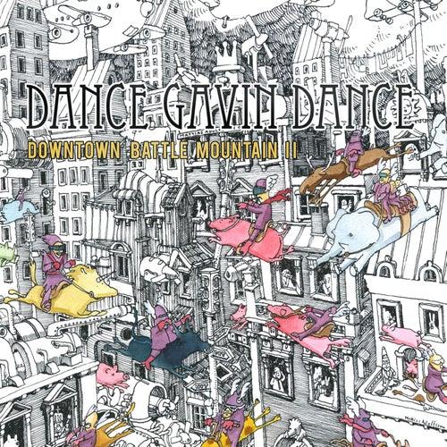 Downtown Battle Mountain II by Dance Gavin Dance