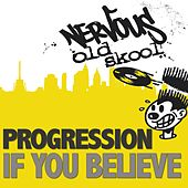 Play & Download If You Believe by Progression | Napster
