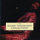 Play & Download The Allen Toussaint Collection by Allen Toussaint | Napster