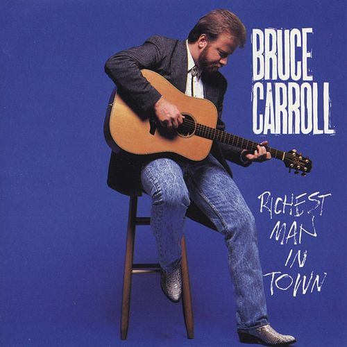 Richest Man In Town by Bruce Carroll
