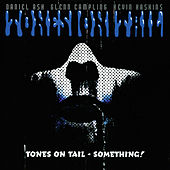 Play & Download Something! by Tones on Tail | Napster