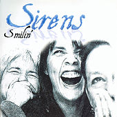 Smilin' by Sirens