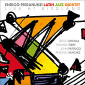 Play & Download Enrico Pieranunzi Latin Jazz Quintet Live At Birdland by Various Artists | Napster