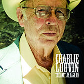 The Battles Rage On by Charlie Louvin