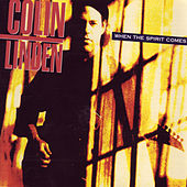 When The Spirit Comes by Colin Linden