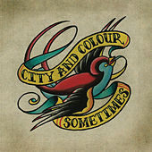 Play & Download Sometimes by City And Colour | Napster
