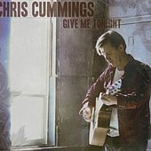 Give Me Tonight by Chris Cummings