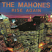 Rise Again by The Mahones