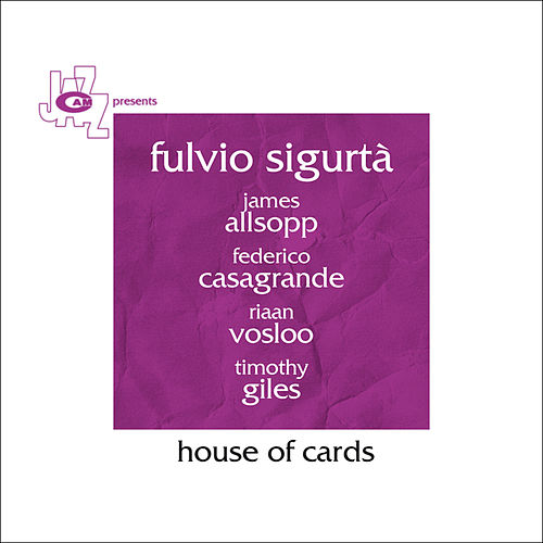 House Of Cards by Fulvio Sigurta'