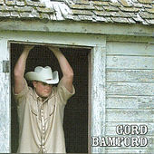 Play & Download Life is Good by Gord Bamford | Napster