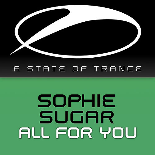 Play & Download All For You by Sophie Sugar | Napster