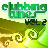 Play & Download Clubbing Tunes, Vol. 2 by Various Artists | Napster