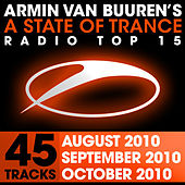 Play & Download A State of Trance Radio Top 15 - October/September/August 2010 by Various Artists | Napster