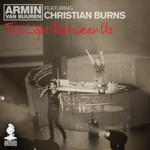 Play & Download This Light Between Us by Armin Van Buuren | Napster